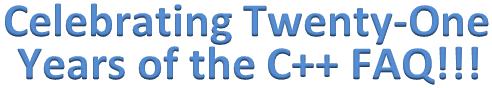 Celebrating Twenty-One Years of the C++ FAQ!!!